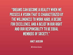 Dreams And Reality Quotes Best Of Quotes About Dreams Becoming Reality 24 Quotes