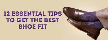 12 Essential Tips To Get The Best Shoe Fit Gentlemans Gazette
