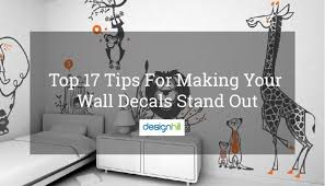 tips for making your wall decals stand
