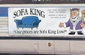 sofa king low.  Sofa Risque The Sofa King Attracted Complaints After Its Use Of The Slogan  Which Could Have On Low