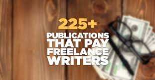 publications that actually pay lance writers 231 publications that actually pay lance writers
