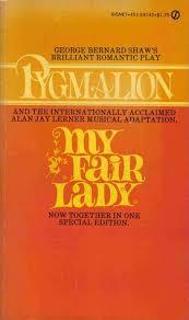 pyg on my fair lady by george bernard shaw