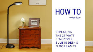 changing the verilux 27 watt cfml27vlx bulb