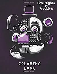 five nights at freddy s coloring book for kids and s 40 ilrations