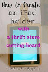 diy ipad stand using a thrift cutting board