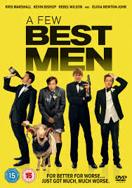 A Few Best Men - Estreno