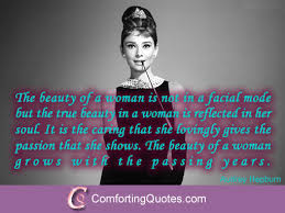 Audrey Hepburn Beauty Quote Best of Audrey Hepburn Quote About Beauty Of A Woman Image Saying