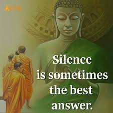 Silence Is Sometimes The Best Answer REIKI Pinterest Quotes Impressive Good Buddha Proverb Dp