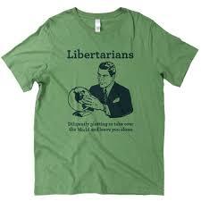The Best Libertarian Shirts The Worlds Favorite Libertarian