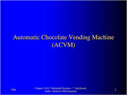 Chocolate Vending Machine Embedded System Cool Lesson 48DESIGN PROCESS EXAMPLES Automatic Chocolate Vending