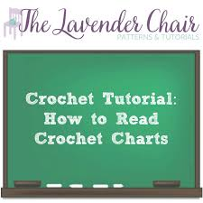 How To Read Crochet Charts The Lavender Chair