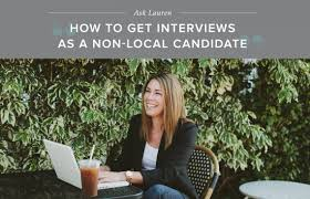 how to get interviews as a non local candidates career contessa how to get interviews as a non local candidates