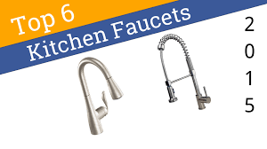 Best On Kitchen Faucets 6 Best Kitchen Faucets 2015 Youtube