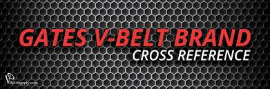 Timing Belt Cross Reference Chart Gates V Belt Size Chart Www Bedowntowndaytona Com