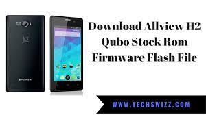Download Allview H2 Qubo Stock Rom ...