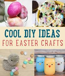 cool diy ideas for easter crafts