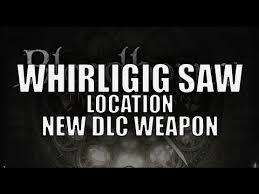 "Bloodborne - New DLC Weapon ""<b>Whirligig</b> Saw"" Location - <b>Spinning</b> ..."