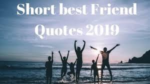 Happy Friendship Day Short Best Friend Quotes Status Friendship Day