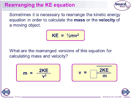 rearranging the ke equation