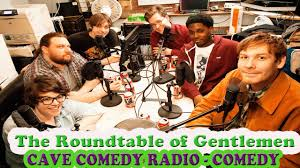 cave comedy radio episode 147 mom s ugly lunch the roundtable of gentlemen