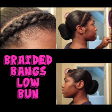 Braided Bangs Hairstyles Protective Hairstyle Relaxed Braided Bang With Low Bun Youtube