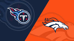 Tennessee Titans At Denver Broncos Matchup Preview 10 13 19