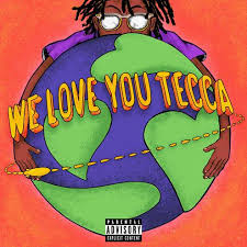 Lil Teccas Debut Mixtape We Love You Tecca Out Now Umusic