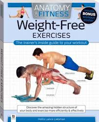 Download Pdf Anatomy Of Fitness Weight Free Exercises Free