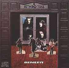 <b>Jethro Tull</b> - <b>Benefit</b>