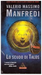 Amazon.it: lo scudo di talos 1988 - valerio m, manfredi - Libri