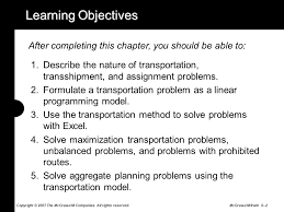 transportation transshipment and assignment problems ppt video 2 learning objectives