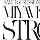 Samurai Session World Series, Vol. 1: Miyavi vs. Kreva Strong