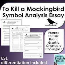 "to kill a mockingbird symbolism essay prompt symbolism in ""to kill a mockingbird"" by harper lee"