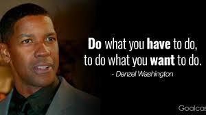 Top 15 Most Inspiring Denzel Washington Quotes Goalcast