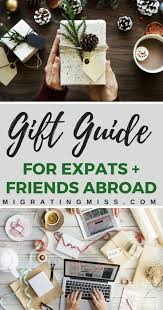 a guide to gifts for expats and friends abroad giftguide giftideas expat livingabroad