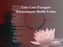 תוצאת תמונה עבור gate gate paragate parasamgate bodhi svaha