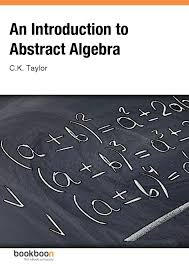 A First Course In Abstract Algebra Solutions An Introduction To Abstract Algebra