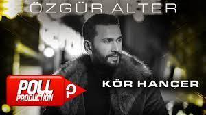 Özgür Alter - Kör Hançer - (Official Lyric Video) - YouTube