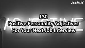 3 words that describe you 130 powerful personality adjectives for your next job interview
