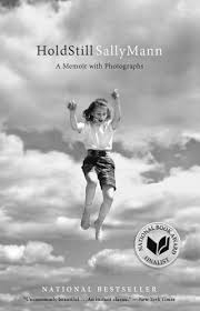 Hold Still: Sally Mann on the Treachery of Memory, the Dark Side of ...
