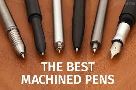 The Best Machined <b>Pens</b>, 2019 Review | JetPens