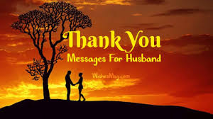 Thank You Messages For Husband Romantic Sweet Wishesmsg