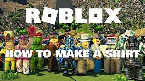 Roblox Make A Shirt How To Make Clothes In Roblox Roblox