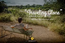 Travel Alone Quotes Gorgeous A Little Bit Of Sunshine Solo Travel Is WAY Overrated