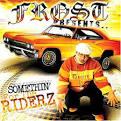 Somethin' 4 the Riderz