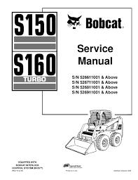 bobcat s150 wiring diagram wiring diagram for you bobcat s150 skid steer loader service repair manual s n 526611001 a bobcat s150 wiring diagram