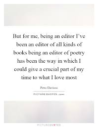 Photo Editor With Love Quotes New But For Me Being An Editor I've Been An Editor Of All Kinds Of