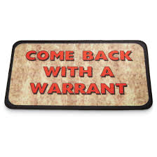 Come Back With A Warrant Doormat - 675468, Rugs at Sportsman's Guide