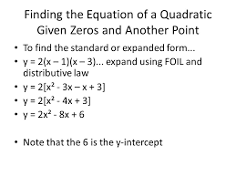 finding the equation of a quadratic given zeros and another point