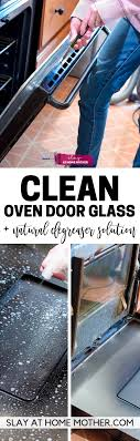 how to clean oven door glass inside out and in between